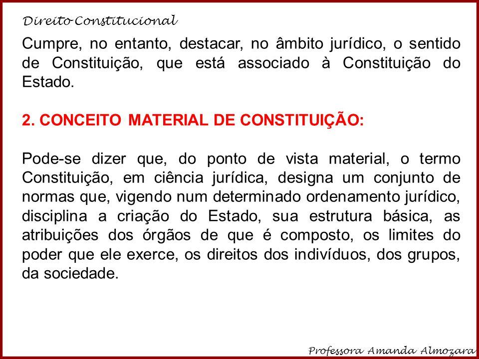 2. CONCEITO MATERIAL DE CONSTITUIÇÃO: