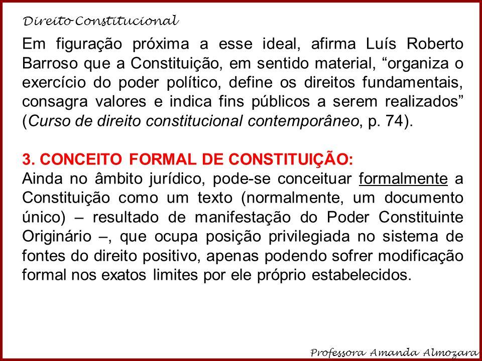 3. CONCEITO FORMAL DE CONSTITUIÇÃO: