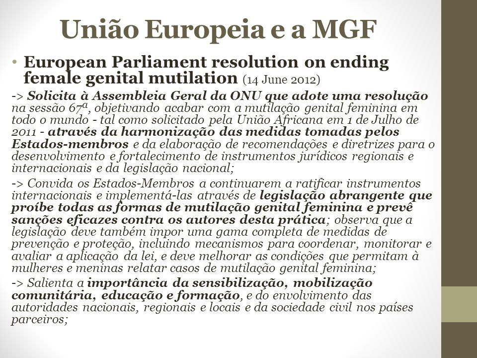 União Europeia e a MGF European Parliament resolution on ending female genital mutilation (14 June 2012)