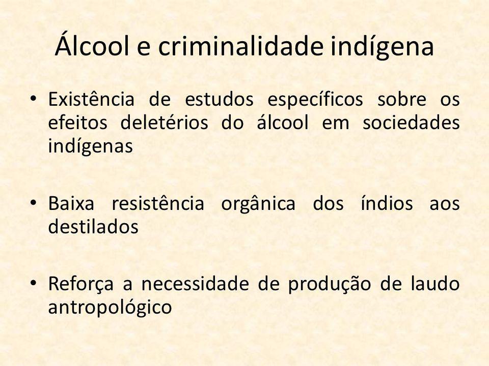 Álcool e criminalidade indígena
