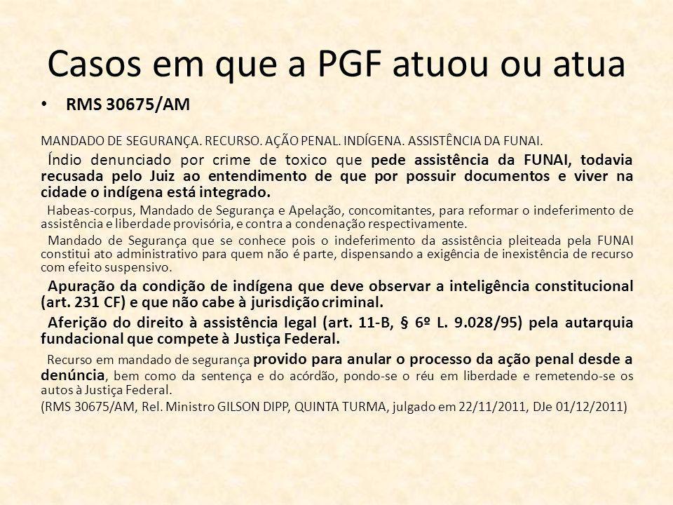 Casos em que a PGF atuou ou atua