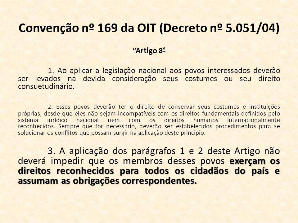 Convenção nº 169 da OIT (Decreto nº 5.051/04)