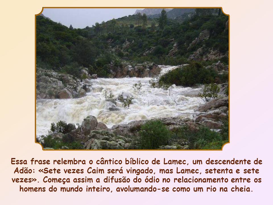 Essa frase relembra o cântico bíblico de Lamec, um descendente de Adão: «Sete vezes Caim será vingado, mas Lamec, setenta e sete vezes».