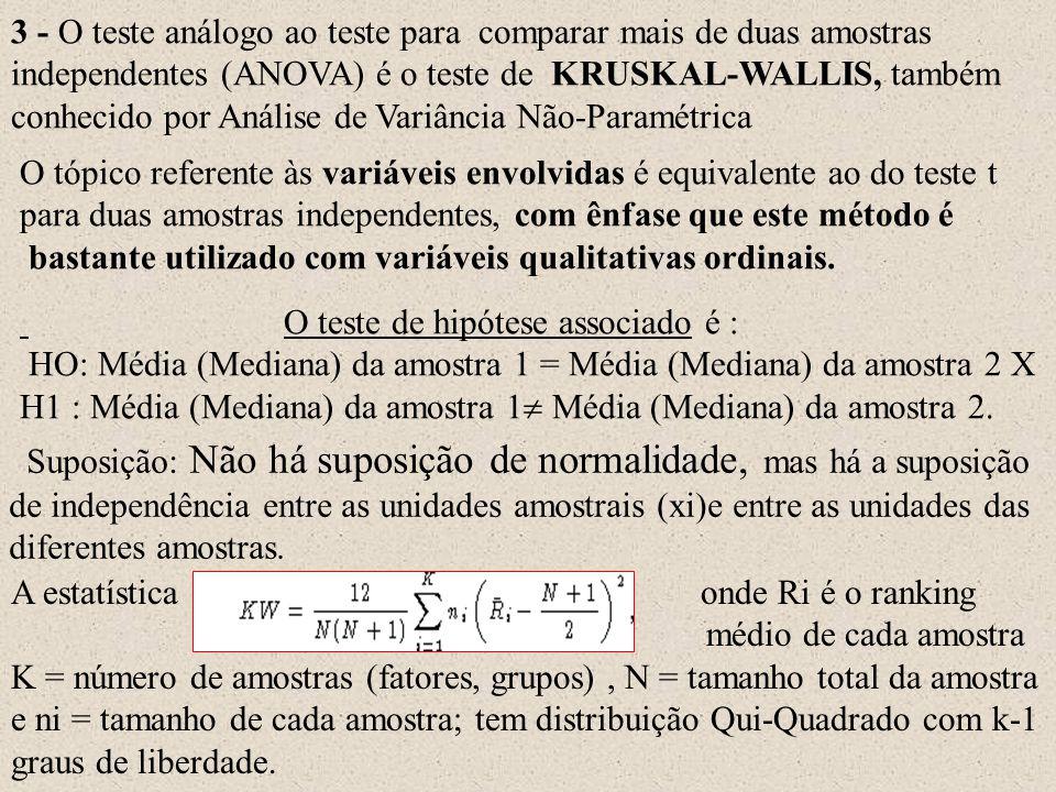 3 - O teste análogo ao teste para comparar mais de duas amostras