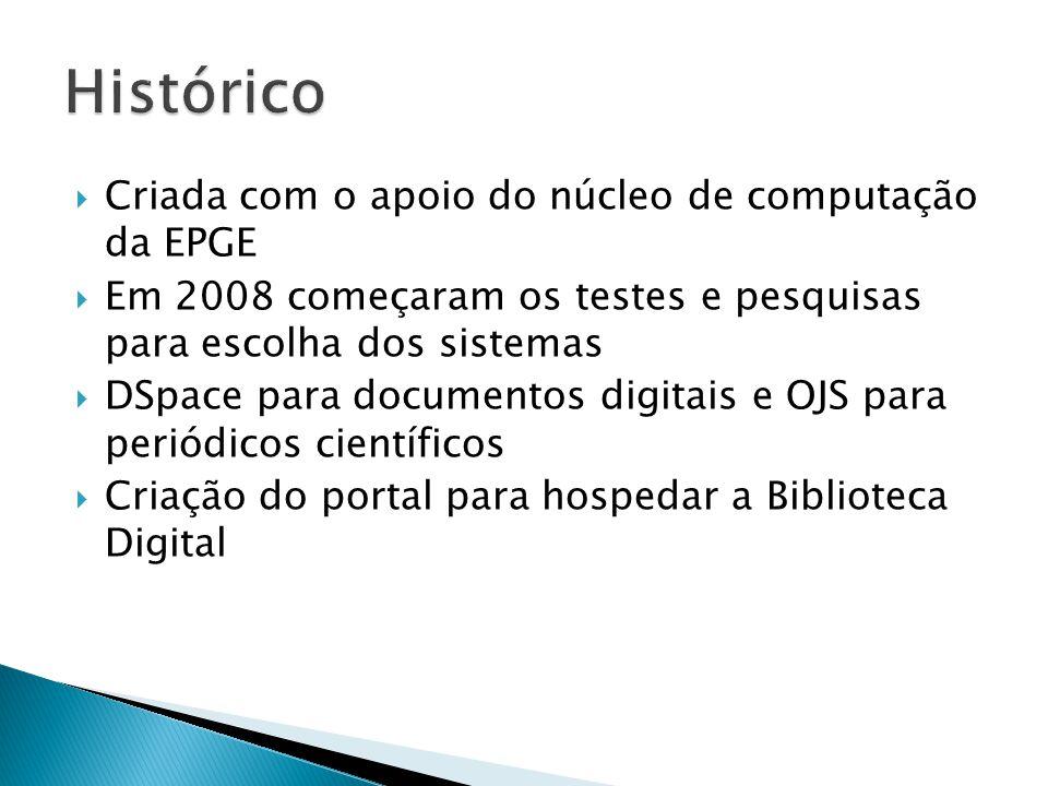 Histórico Criada com o apoio do núcleo de computação da EPGE