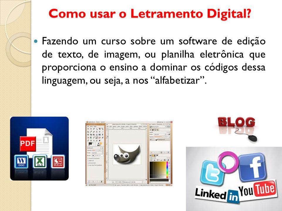Como usar o Letramento Digital