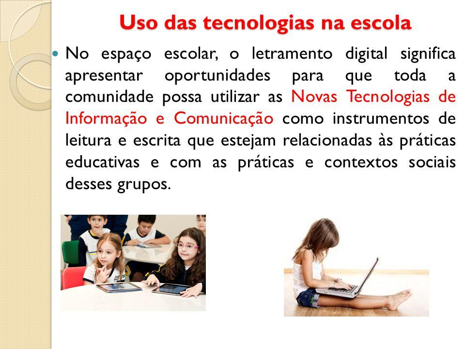 Uso das tecnologias na escola