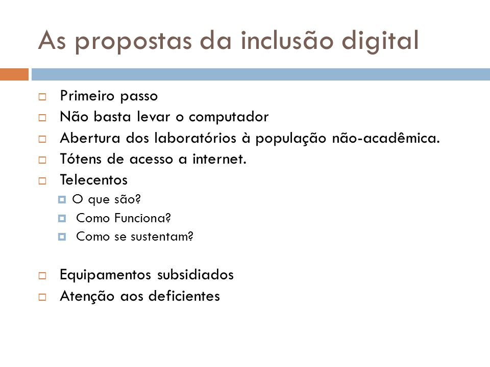 As propostas da inclusão digital