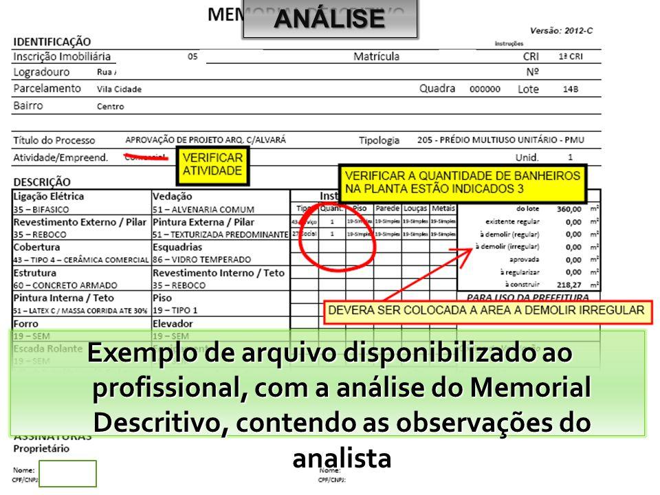 ANÁLISE Exemplo de arquivo disponibilizado ao profissional, com a análise do Memorial Descritivo, contendo as observações do analista.