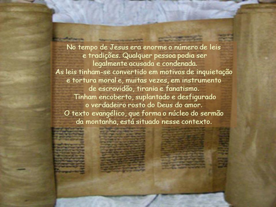 No tempo de Jesus era enorme o número de leis e tradições