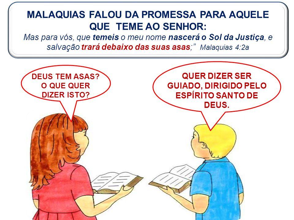 MALAQUIAS FALOU DA PROMESSA PARA AQUELE
