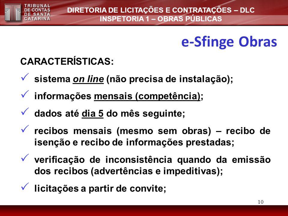 e-Sfinge Obras CARACTERÍSTICAS: