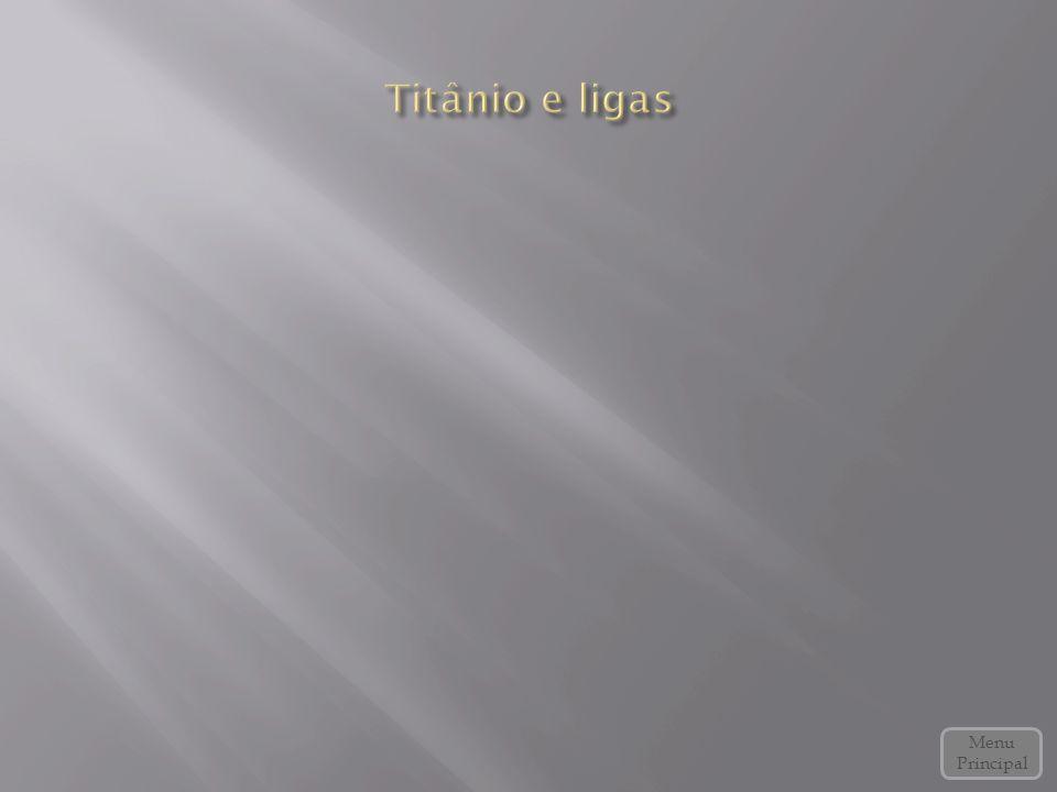 Titânio e ligas Menu Principal