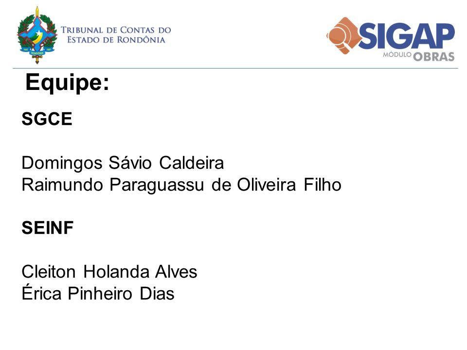 Equipe: SGCE Domingos Sávio Caldeira