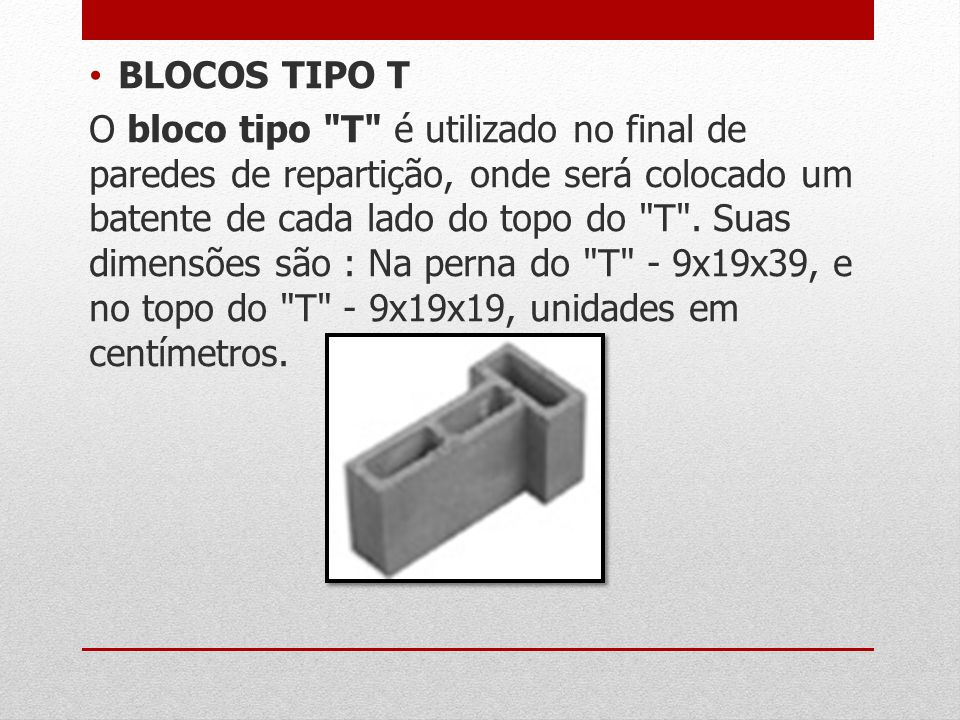 BLOCOS TIPO T