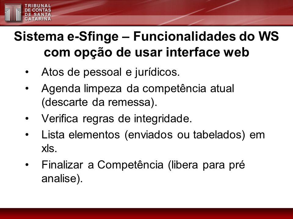 Sistema e-Sfinge – Funcionalidades do WS com opção de usar interface web