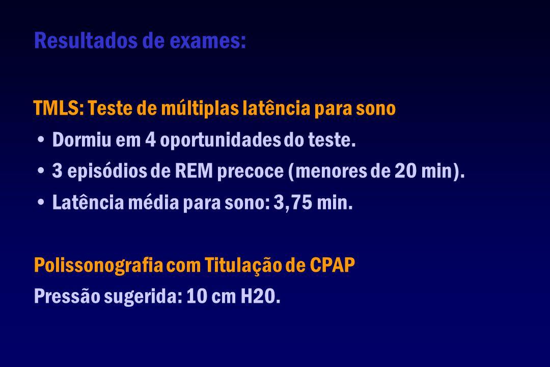 Resultados de exames: TMLS: Teste de múltiplas latência para sono