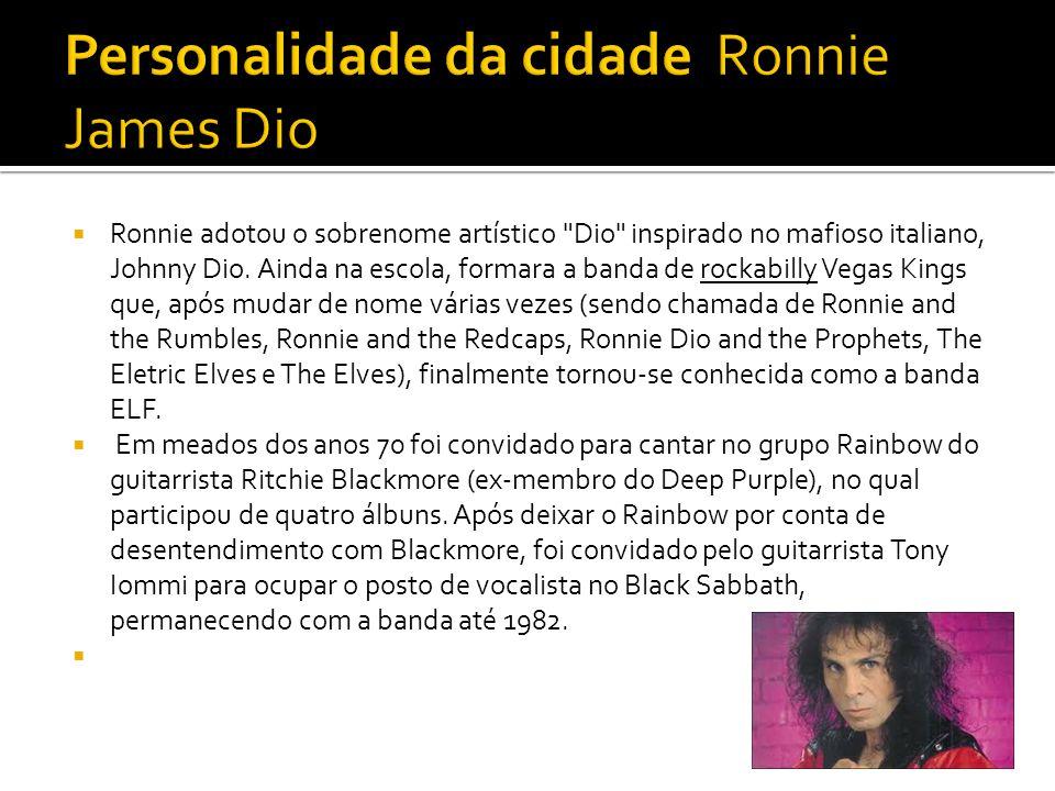 Personalidade da cidade Ronnie James Dio