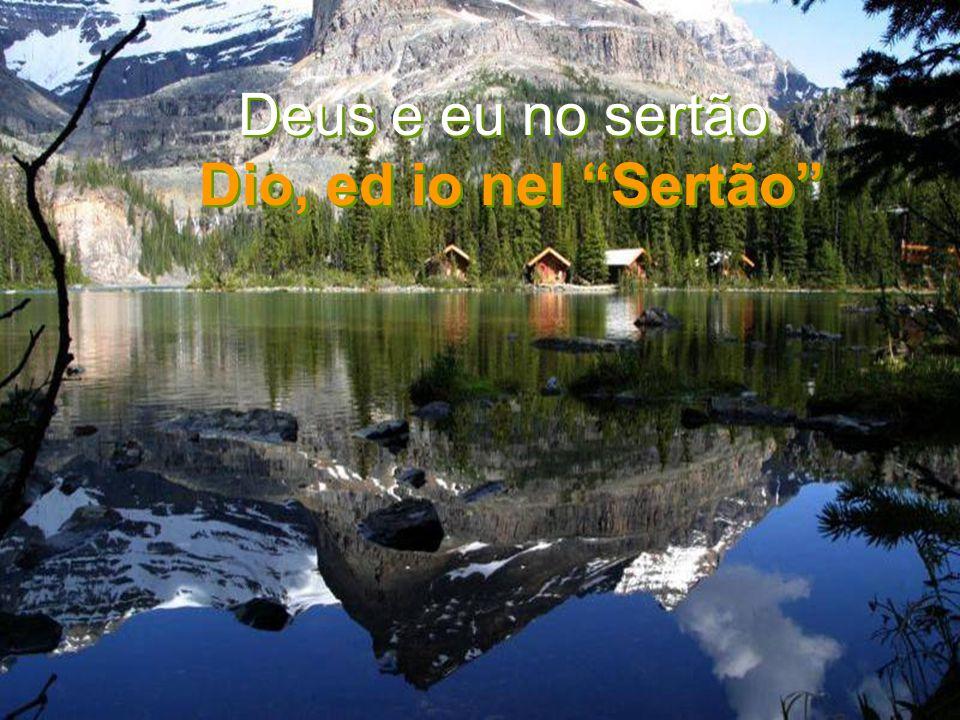 Deus e eu no sertão Dio, ed io nel Sertão