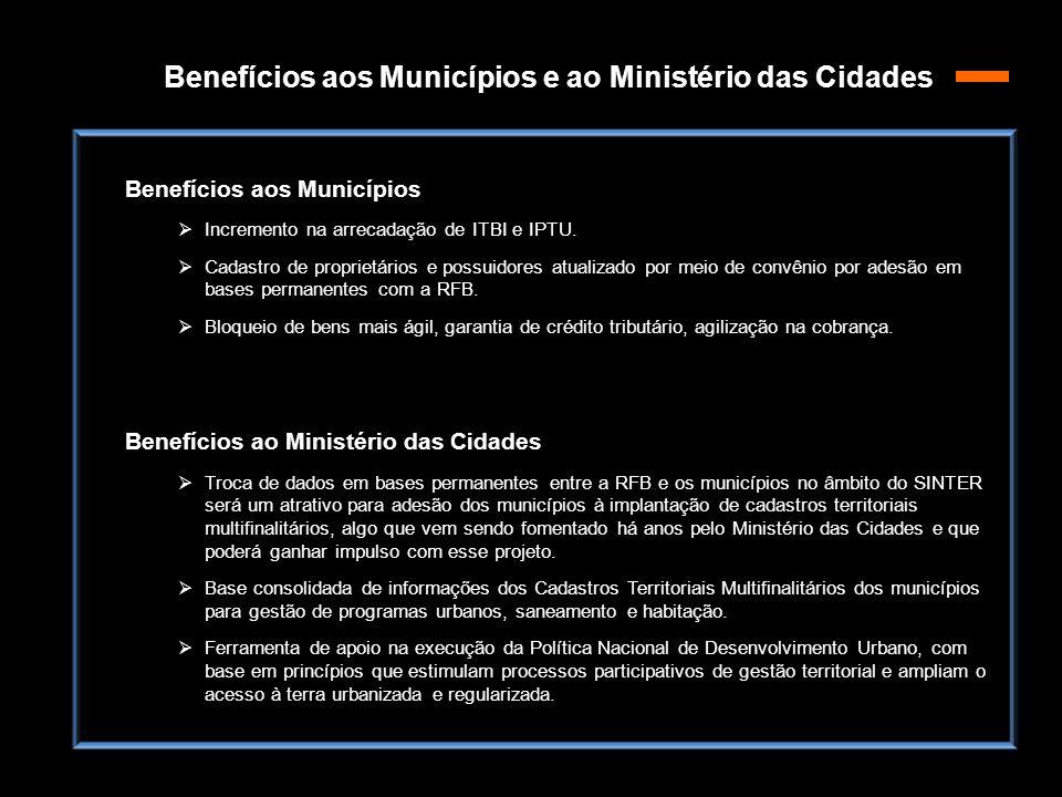 Benefícios aos Municípios e ao Ministério das Cidades