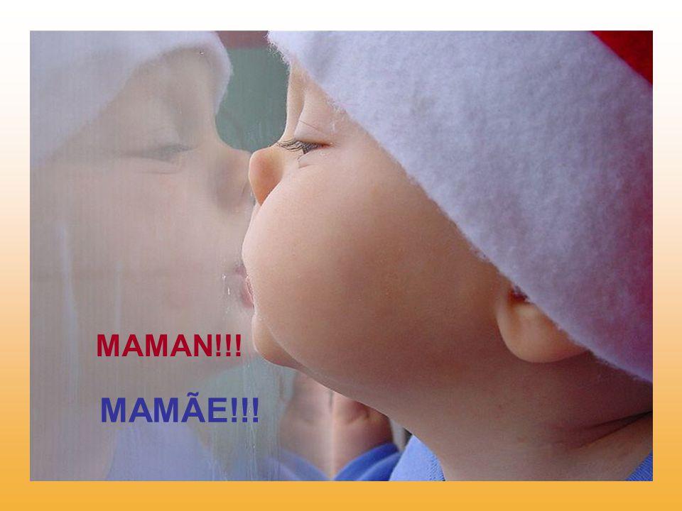 MAMAN!!! MAMÃE!!!