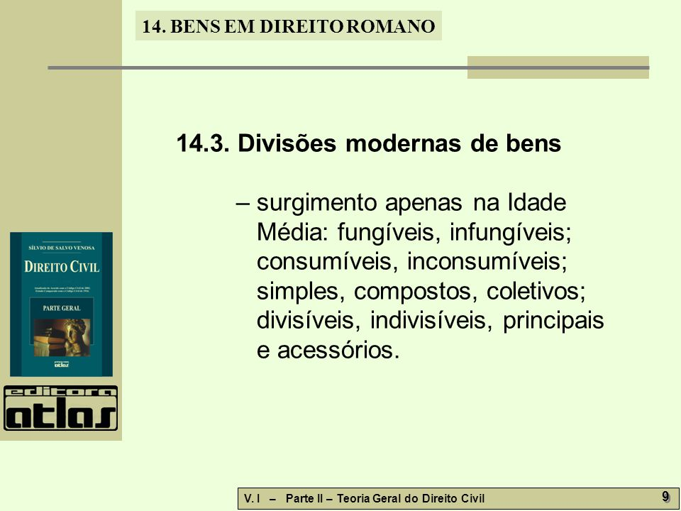 14.3. Divisões modernas de bens