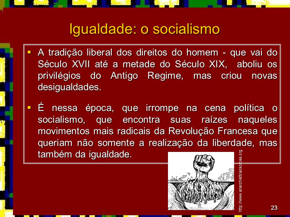 Igualdade: o socialismo