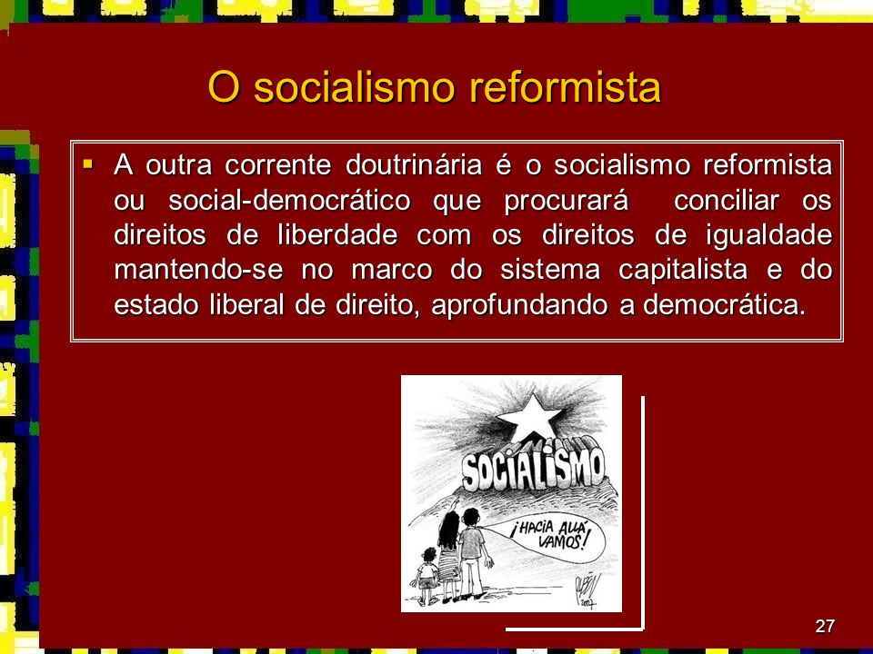 O socialismo reformista