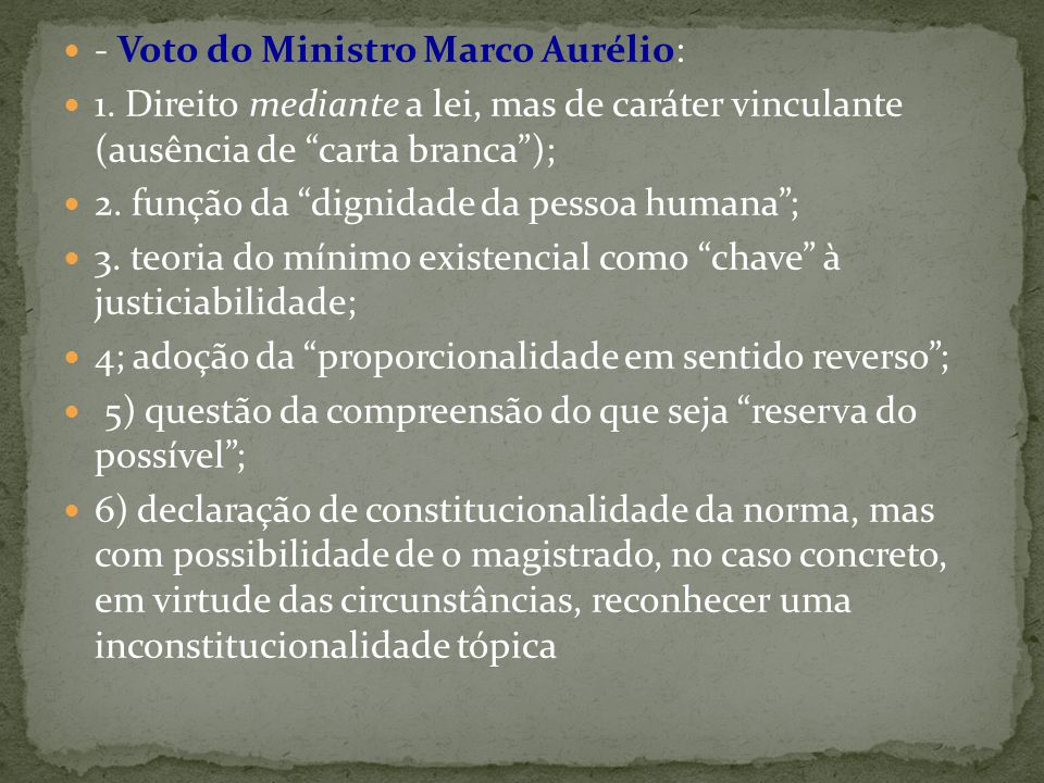 - Voto do Ministro Marco Aurélio: