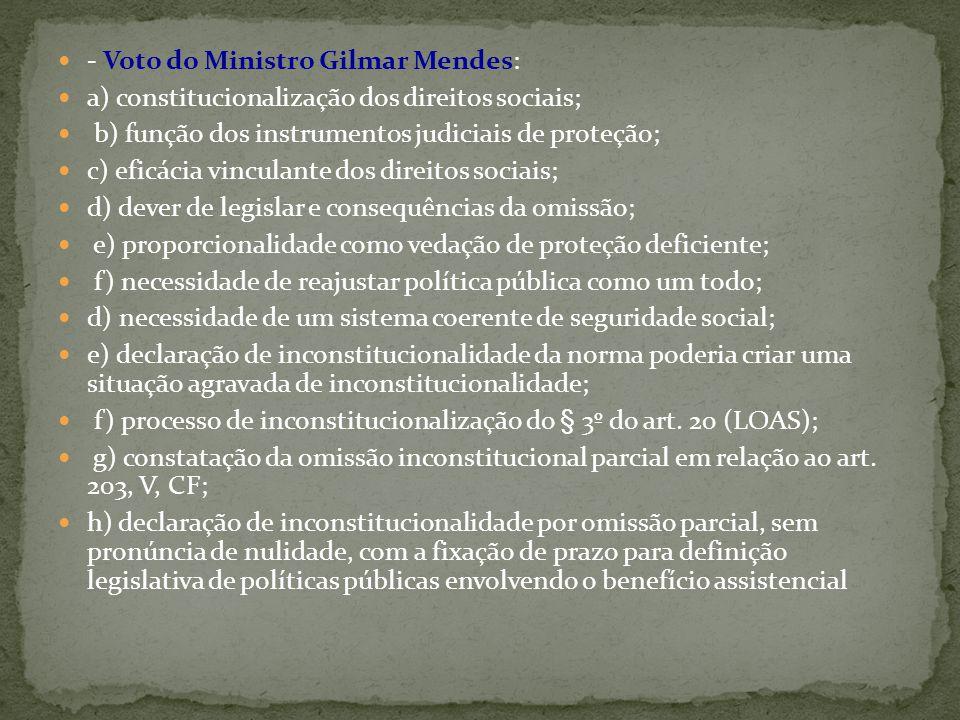 - Voto do Ministro Gilmar Mendes: