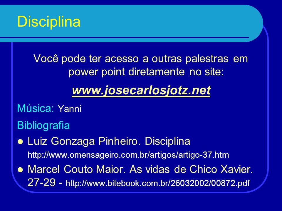 Disciplina www.josecarlosjotz.net