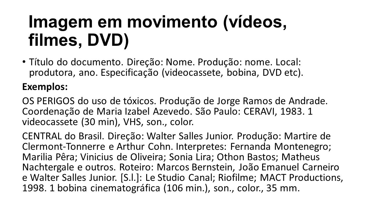 Imagem em movimento (vídeos, filmes, DVD)