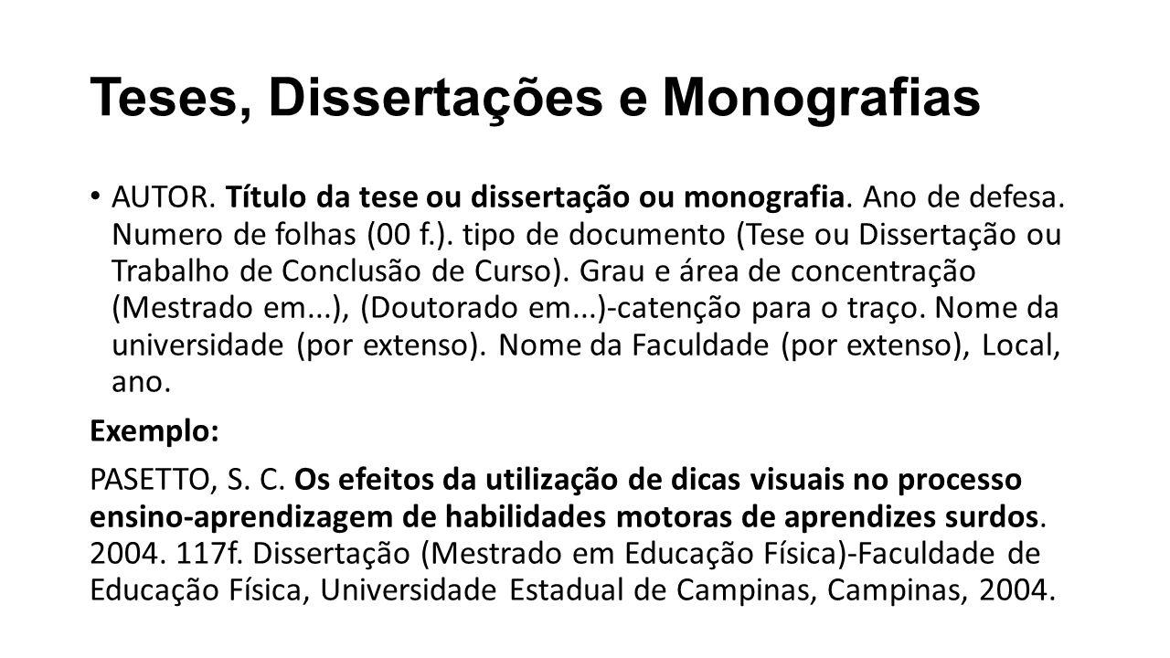 Teses, Dissertações e Monografias