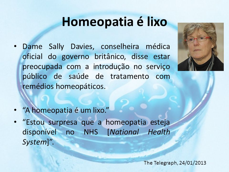 Homeopatia é lixo