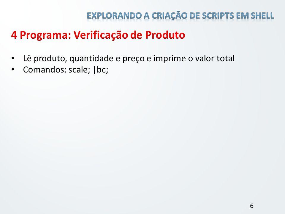 4 Programa: Verificação de Produto