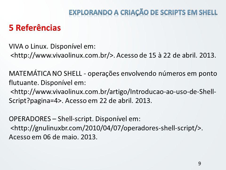 5 Referências Explorando a criação de scripts em shell