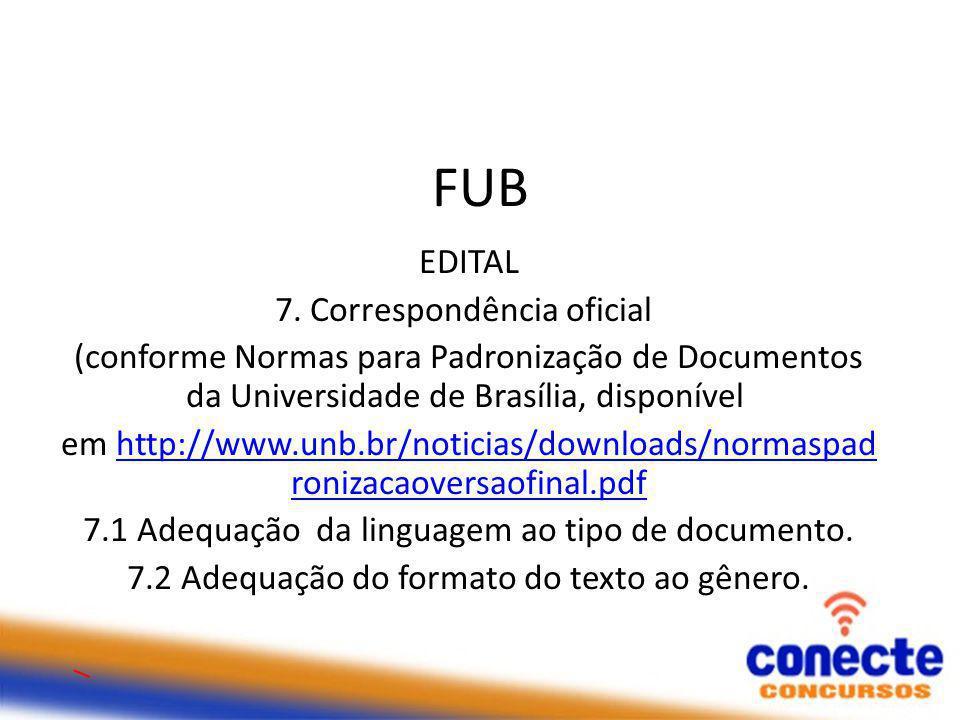 FUB EDITAL 7. Correspondência oficial