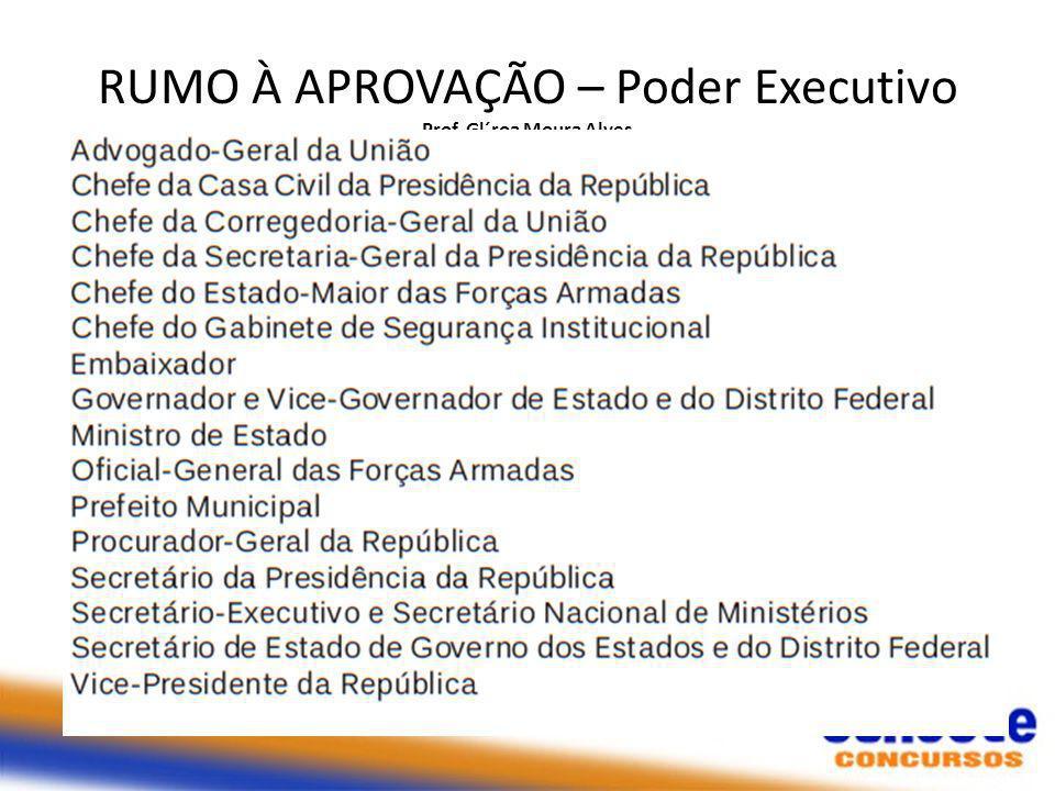 RUMO À APROVAÇÃO – Poder Executivo Prof. Gl´roa Moura Alves