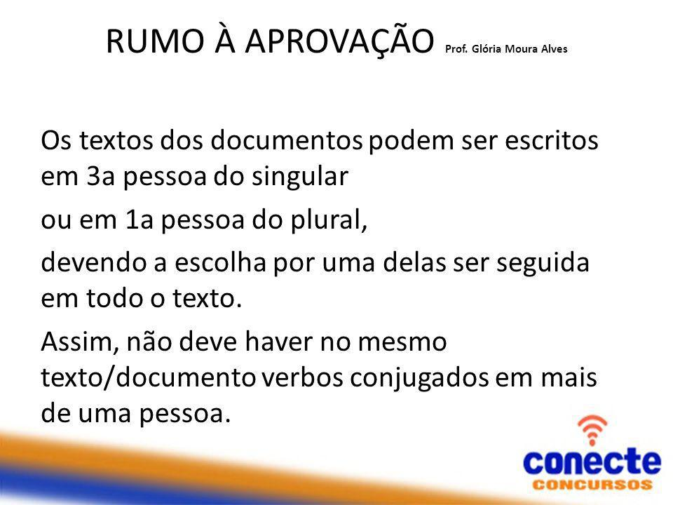 RUMO À APROVAÇÃO Prof. Glória Moura Alves