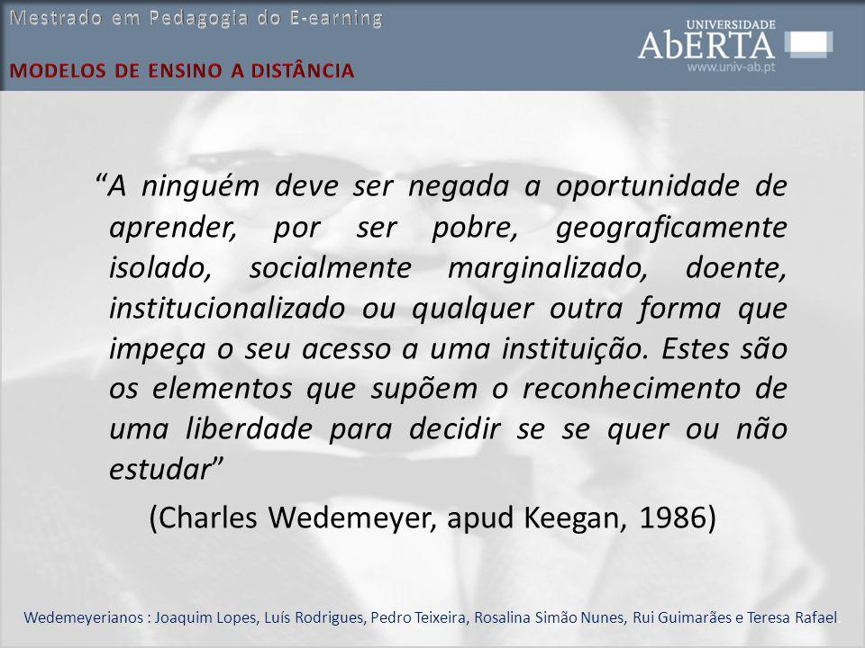 (Charles Wedemeyer, apud Keegan, 1986)