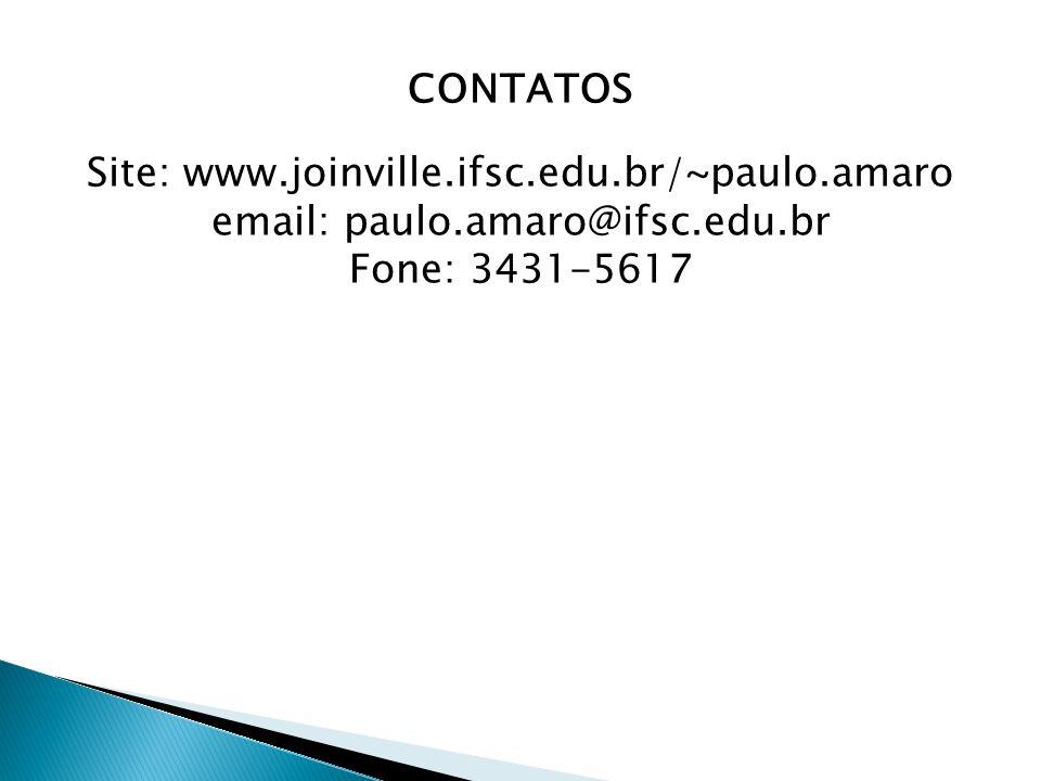 Site: www.joinville.ifsc.edu.br/~paulo.amaro