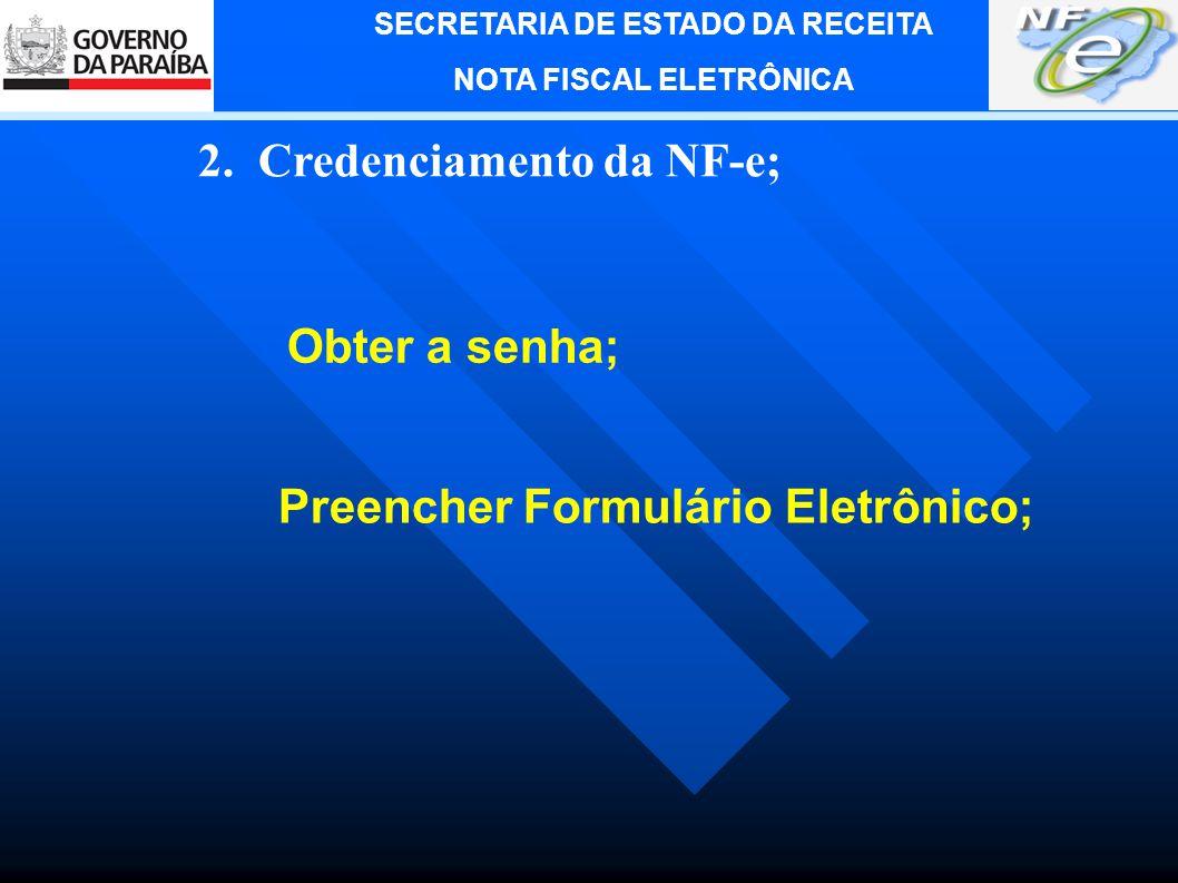 2. Credenciamento da NF-e;