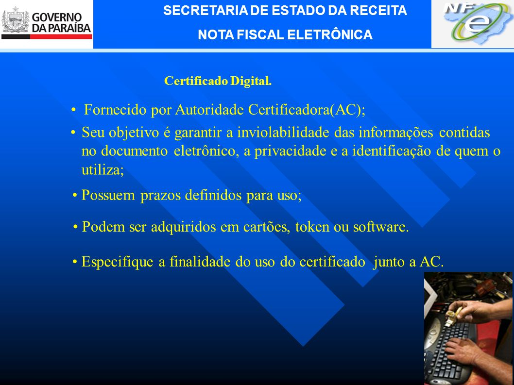Fornecido por Autoridade Certificadora(AC);