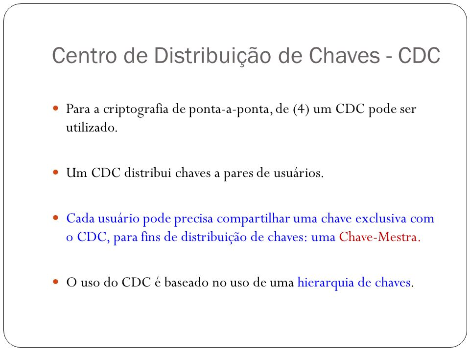 Centro de Distribuição de Chaves - CDC