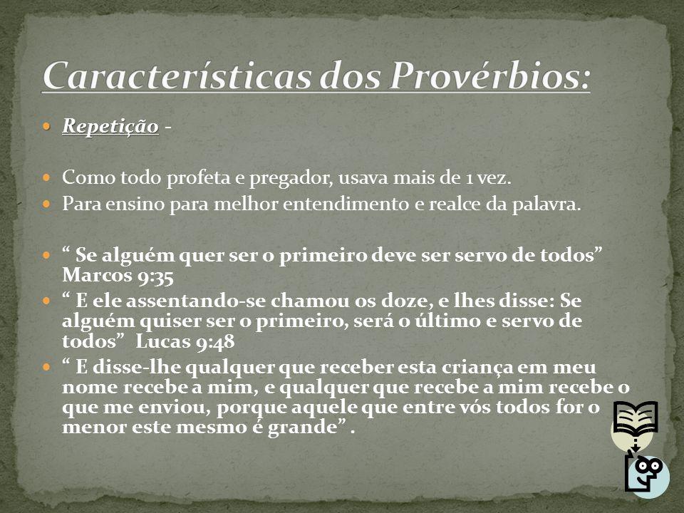 Características dos Provérbios: