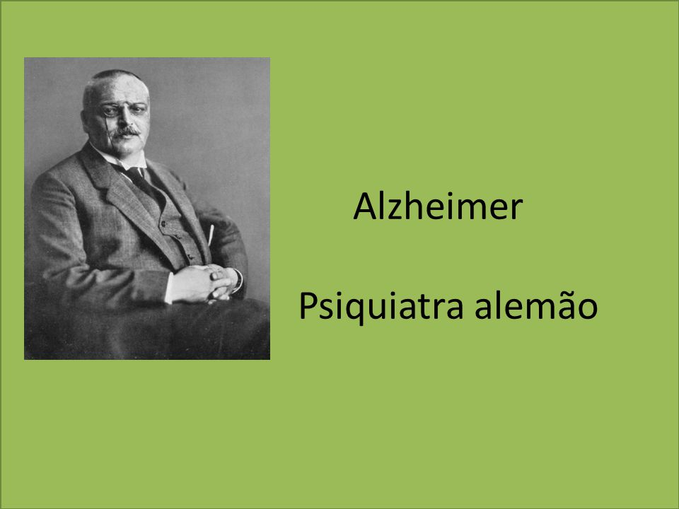 Alzheimer Psiquiatra alemão
