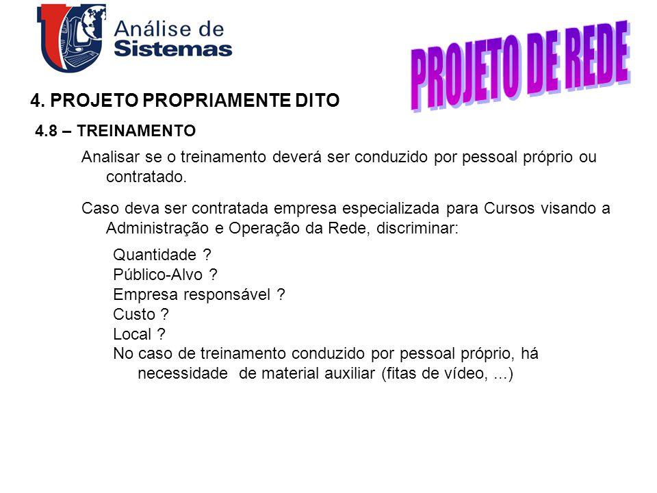 PROJETO DE REDE 4. PROJETO PROPRIAMENTE DITO 4.8 – TREINAMENTO