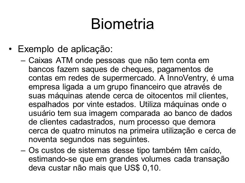 Biometria Exemplo de aplicação: