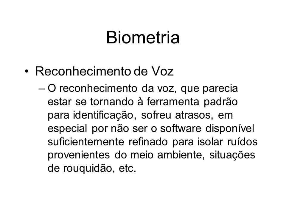Biometria Reconhecimento de Voz