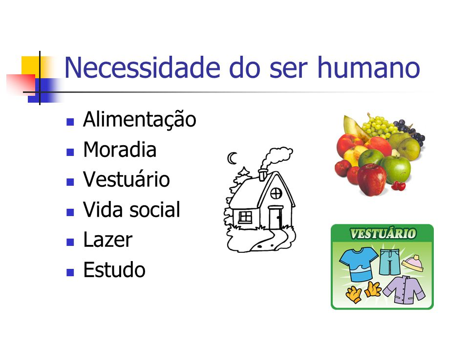 Necessidade do ser humano